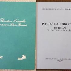 Povestea Norocului, 100 de ani cu Loteria Romana, 2006, editie de lux - Carte de lux