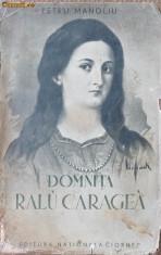 Petru Manoliu , Domnita Ralu Caragea , interbelica foto