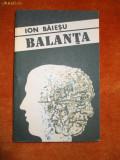 ION BAIESU  ,   BALANTA