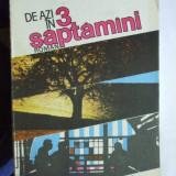 NICOLAE HOLBAN, DE AZI IN 3 SAPTAMANI - Roman