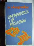 A. VINOGRADOV  ,  DEFAIMAREA LUI PAGANINI