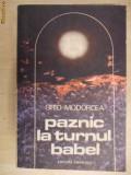 GRID MODORCEA , PAZNIC LA TURNUL BABEL