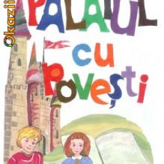 Povesti si Povestiri pentru toate varstele (3-99 ani)