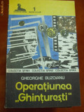 Colectia Sfinx , GHE. BUZOIANU , OPERATIUNEA GHINTURESTI