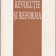 Ion Iliescu / Revolutie si Reforma - Carte Politica