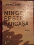 LAURIAN ANTE  ,  NINGE PESTE FARCASA