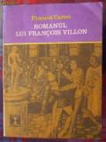 Cumpara ieftin Colectia Clepsidra , FRANCIS CARCO , ROMANUL LUI FRANCOIS VILLON