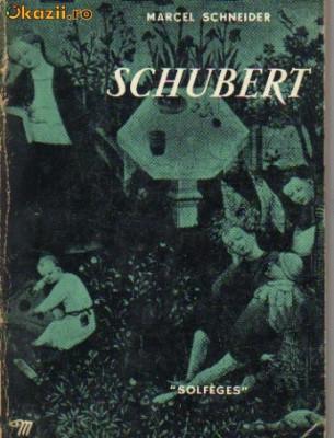 marcel schneider - schubert ( in limba franceza) foto
