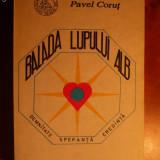 PAVEL CORUT ''BALADA LUPULUI ALB'' - Roman