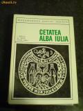 Cetatea Alba Iulia - 1968 - monumentele patriei noastre