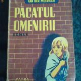 Pacatul Omenirii -Maxence Van Der Meersch - interbelica - Carte de aventura