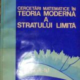 Cercetari matemateice in teoria stratului limita - M Bucur - Carte Matematica