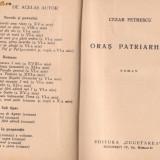 Cezar Petrescu / ORAS PATRIARHAL (ed.I, 2 vol., 1942) - Carte Editie princeps