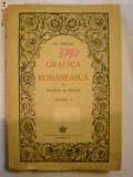 Grafica Romaneasca, carte scrisa de Gh. Oprescu