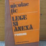 Nicolae Tic - Lege si anexa - Roman, Anul publicarii: 1983