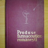Carte -Produse farmaceutice romanesti- Ed. Medicala, 1970