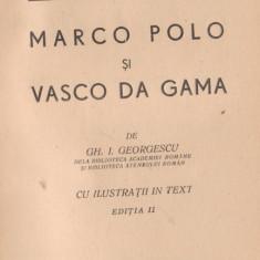 Calatori vestiti : Marco Polo si Vasco da Gama (ed.1942)