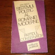 Ion Bulei - Sistemul politic al Romaniei moderne - Carte de aventura