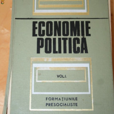 ECONOMIE POLITICA - FORMATIUNI PRESOCIALISTE - Carte Economie Politica