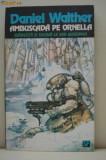 AMBUSCADA PE ORNELLA - Daniel Walther ( sf )