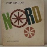 NORD - Pop Simion - Roman, Anul publicarii: 1972