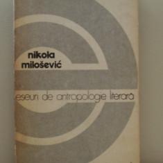 Eseuri de antropologie literara - n. milosevic( col. eseuri)