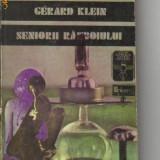 Gerard klein - seniorii razboiului ( sf ) - Roman, Anul publicarii: 1975