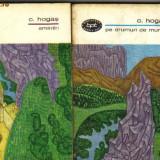 Calistrat hogas - pe drumuri de munte * amintiri - Roman, Anul publicarii: 1967