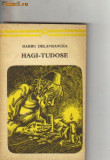 Barbu delavrancea - hagi-tudose, 1974