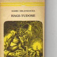 Barbu delavrancea - hagi-tudose - Roman, Anul publicarii: 1974