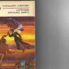 Mikszath kalman - umbrela sfantului petru, 1969