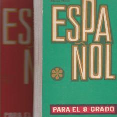 ESPANOL PARA EL 8 Y 9 GRADO ( LB SPANIOLA PRIN LB RUSA)