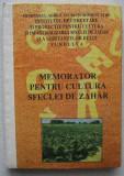 Memorator Pentru Cultura Sfeclei de Zahar - colectiv