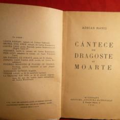Adrian Maniu - Cantece de Dragoste si de Moarte - Prima Ed. 1935