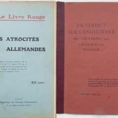 Cartea rosie, Atrocitatile germane, Paris, 1914 ; Un verdict din Anglia, 1915 - Carte Editie princeps