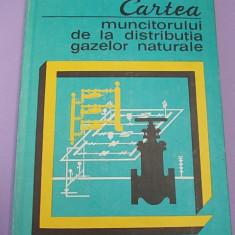 V.SLANICEANU/D.C.GEORGESCU-CARTEA MUNCITORULUI DE LA DISTRIBUTIA GAZELOR NATURALE,ED. TEHNICA,1982