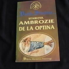 SFINTUL AMBROZIE DE LA OPTINA-IRINEU SLATINEANU- - Carti de cult