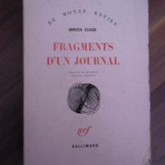 Fragments d'un Journal (Fragmente din Jurnal) - Mircea Eliade - Carte Editie princeps