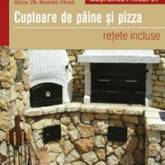 Vaclav Vlk, Nevenka Vlkova - Cuptoare de paine si pizza (retete incluse)
