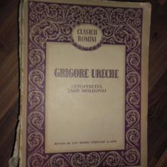 Letopisetul Tarii Moldovei - Grigore Ureche - Roman