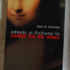 Bart d. Ehrman Adevar si fictiune in Codul lui Da Vinci Ed. Humanitas 2004 - Istorie