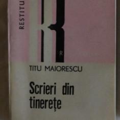 Titu Maiorescu Scrieri de tinerete Ed. Dacia 1981