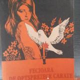 FECIOARA DE OPTSPREZECE CARATE -PITIGRILLI, 1990