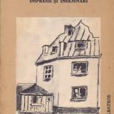 ARTHUR KREINDLER - CALATORII. IMPRESII SI INSEMNARI - Carte de calatorie