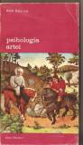 (C1312) PSIHOLOGIA ARTEI DE HENRI DELACROIX, EDITURA MERIDIANE, BUCURESTI, 1983, TRADUCERE DE VICTOR IVANOVICI SI VIRGIL MAZILESCU