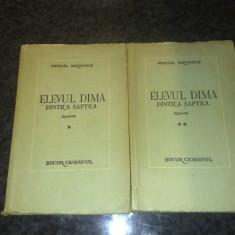 Mihail Drumes - Elevul Dima dintr'a saptea - prima editie 1946 - 2 volume - Carte veche