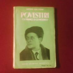Victor Ion Popa Povestiri cu prunci si cu mosnegi editie princeps - Carte Editie princeps