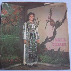 MARIA CIOBANU - GORJULE IAR AM VENIT , VINIL
