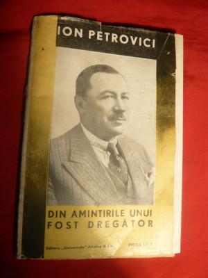 Ion Petrovici - Din Amintirile unui fost Dregator -ed. 1933 -BPT foto