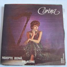 CORINA CHIRIAC - NOAPTE BUNA PE MAINE, VINIL - Muzica Dance